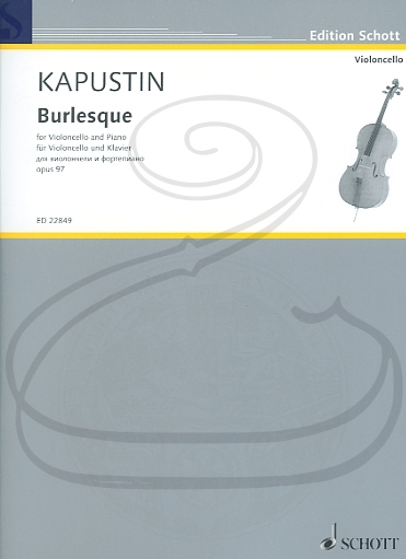 HAL LEONARD Kapustin: (score/part) Burlesque (cello & piano) Schott