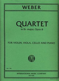 International Music Company Weber, Carl Maria von: Piano Quartet in Bb major Op.8 (violin, viola, cello, piano)