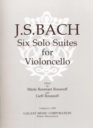 Galaxy Music Bach, J.S. (Rosanoff): 6 Solo Suites for Violoncello (cello) Galaxy Music