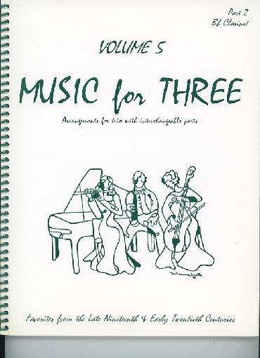 Last Resort Music Publishing Kelley, Daniel: Music for Three Vol.5 Late 19th-Early 20th Century (Bb clarinet)