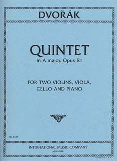 International Music Company Dvorak, Antonin: Quintet in A major, Op. 81 (2 violins, viola, cello, piano)