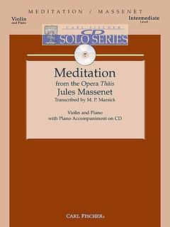Carl Fischer Massenet: (Marsick) Meditation from the Opera 'Thais' (violin & piano)(CD) Carl Fischer
