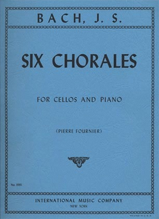 International Music Company Bach (Fournier): 6 Chorales (cello & piano)