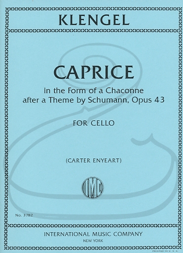 International Music Company Klengel (Enyeart): Caprice in the Form of a Chaconne after a Theme by Schumann, Op.43 (cello) International