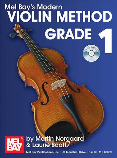 Norgaard, M. & Laurie Scott: Mel Bay's Modern Violin Method Grade 1