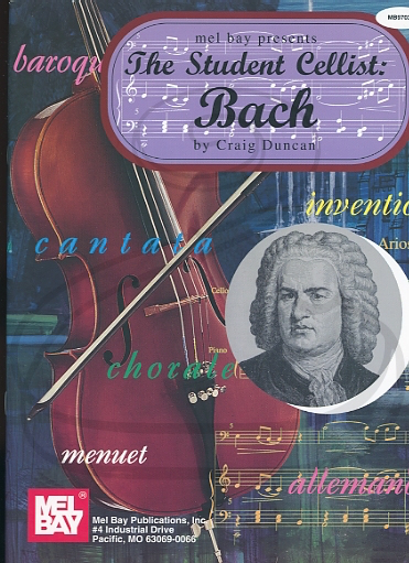 Mel Bay Bach, J.S. (Duncan): The Student Cellist (cello & piano) Mel Bay