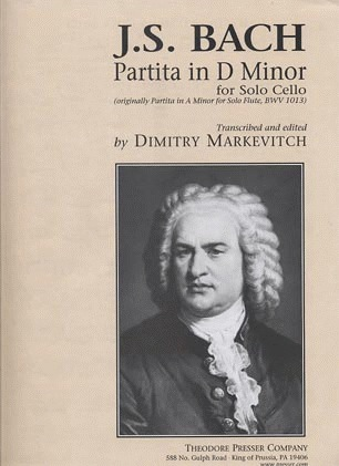 Carl Fischer Bach, J.S. (Markevitch): Partita in D minor, BWV1013 - TRANSCRIBED (cello) Theodore Presser