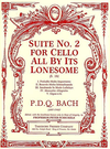 Carl Fischer Bach, P.D.Q. (Schickele): Suite No.2 For Cello All By Its Lonesome, S.1b (cello)