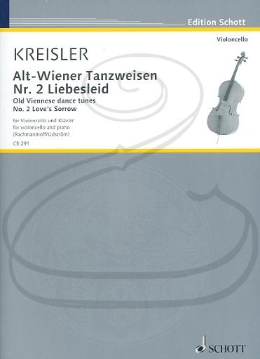 HAL LEONARD Kreisler (Rachmaninoff/Lidstrom): Old Viennese Dance Tunes, No.2 Liebesleid - Love's Sorrow (cello & piano) Schott