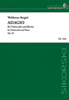 Edition Sikorski Bargiel, Woldemar: Adagio Op. 38 (cello & piano)