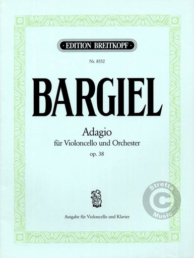 Bargiel, Woldemar (Draheim): Adagio Op. 38 (cello & piano)