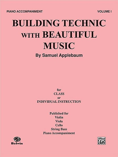 Alfred Music Applebaum, Samuel: Building Technic with Beautiful Music Bk.1 (piano accompaniment)