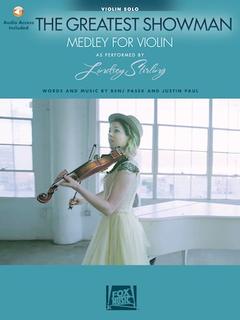 HAL LEONARD Pasek, B: The Greatest Showman Medley for Violin, Arranged by Lindsey Stirling (violin) Hal Leonard.