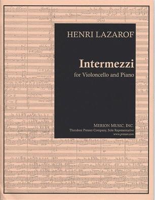 Carl Fischer Lazarof, Henri: Intermezzi (cello & piano)