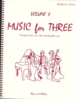 Last Resort Music Publishing Kelley, Daniel: Music for Three Vol.4 Rags & Waltzes (piano or guitar)