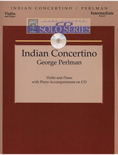 Carl Fischer Perlman, George: Indian Concertino (violin & piano or CD)
