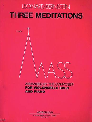 HAL LEONARD Bernstein, L.: 3 Meditations from Mass (Cello & Piano)