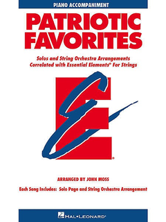 HAL LEONARD Moss, John: Patriotic Favorites Solos & String Orchestra Arrangements (piano)