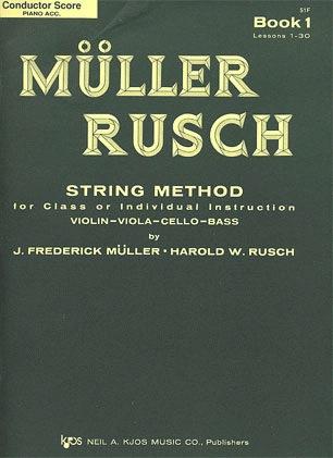 Muller, J.F. & Rusch, H.W.: (Score) String Method, Bk.1 (piano accompaniment)