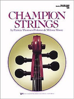 Pinkston, P.T. & Moore, M.: Champion Strings (piano accompaniment)