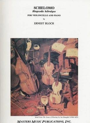 LudwigMasters Bloch, Ernest: Schelomo (cello & piano)