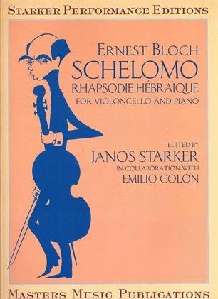 LudwigMasters Bloch, Ernest (Starker): Schelomo Rhapsodie Hebraique (cello & piano)