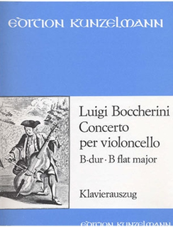Edition Kunzelmann Boccherini , Luigi: Cello Concerto in Bb (cello & piano)