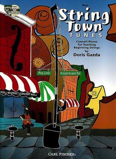 Carl Fischer Gazda, Doris: String Town Tunes (bass & CD)