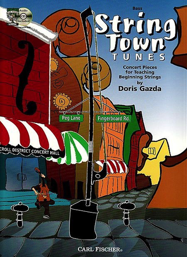 Carl Fischer Gazda, Doris: String Town Tunes (bass & CD)