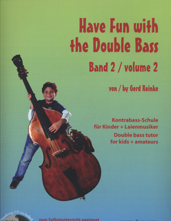 HAL LEONARD Reinke, Gerd: Have Fun with the Double Bass, Vol. 2 (bass & CD)