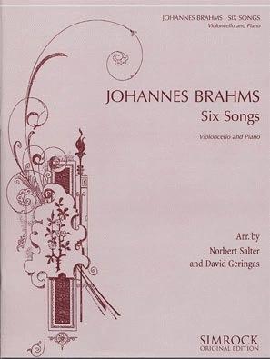 HAL LEONARD Brahms, J.: Six Songs (cello)