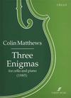 Alfred Music Matthews, Colin: Three Enigmas (cello & piano)