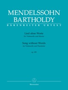Barenreiter Mendelssohn Bartholdy, F.: Song without Words (Lied ohne Worte) op. 109 (cello, piano) Barenreiter Urtext