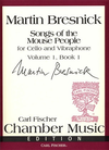 Carl Fischer Bresnick, Martin: Songs of the Mouse People (cello & vibraphone)