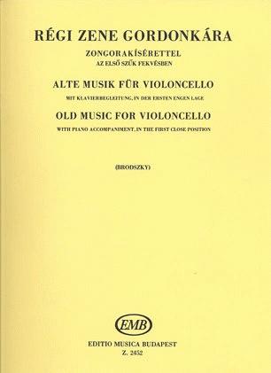 HAL LEONARD Brodszky, F.: Old Music for Violoncello-17th & 18th Centuries (cello & piano)
