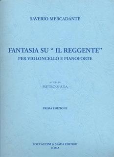 Carl Fischer Mercadante, Saverio: Fantasia su ''Il Reggente''(cello & piano)