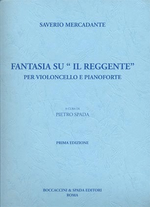 Carl Fischer Mercadante, Saverio: Fantasia su ''Il Reggente''(cello & piano)