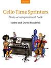 Oxford University Press Blackwell, K.&D.: Cello Time Sprinters (piano accomp.)