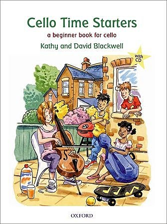 Oxford University Press Blackwell: Cello Time starters-a beginning book for cello (cello & CD)