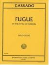 International Music Company Cassado, Gaspar: Fugue in C major-based on Handel (cello solo)