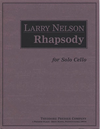 Carl Fischer Nelson, Larry: Rhapsody for solo cello