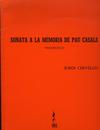 Cervello, Jordi: Sonata a la Memoria de Pau Casals (cello solo)