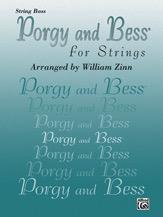 Alfred Music Gershwin, G. (Zinn): Porgy and Bess for Strings (bass)