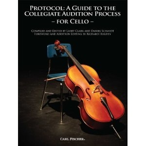 Carl Fischer Clark, Larry: Protocol-A Guide to the Collegiate Audition Process for Cello