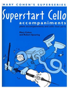 Faber Music Cohen, Mary: Superstart Cello (piano accomp and cello duet parts)