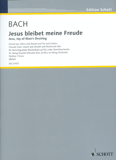 HAL LEONARD Bach, J.S. (Birtel): (Score) Jesu, Joy of Man's Desiring - Chorale from ''Heart and Mouth and Deed and Life'' for String Quartet (Double Bass ad libitum) or String Orchestra (string orchestra)