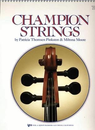 Pinkston, P.T. & Moore, M.: Champion Strings (cello)