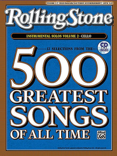 Alfred Music Rolling Stone Magazine: 500 Greatest Songs of All Time V. 2 (cello & cd)