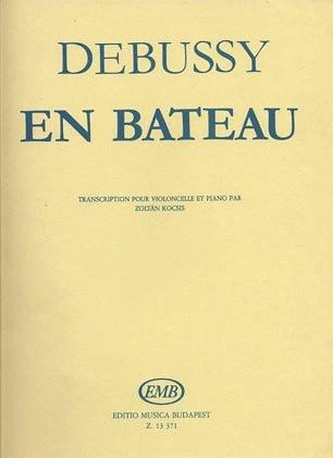 Debussy, Claude: En Bateau (Cello & Piano)