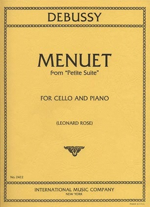International Music Company Debussy (Rose): Menuet from ''Petite Suite'' (cello & piano)